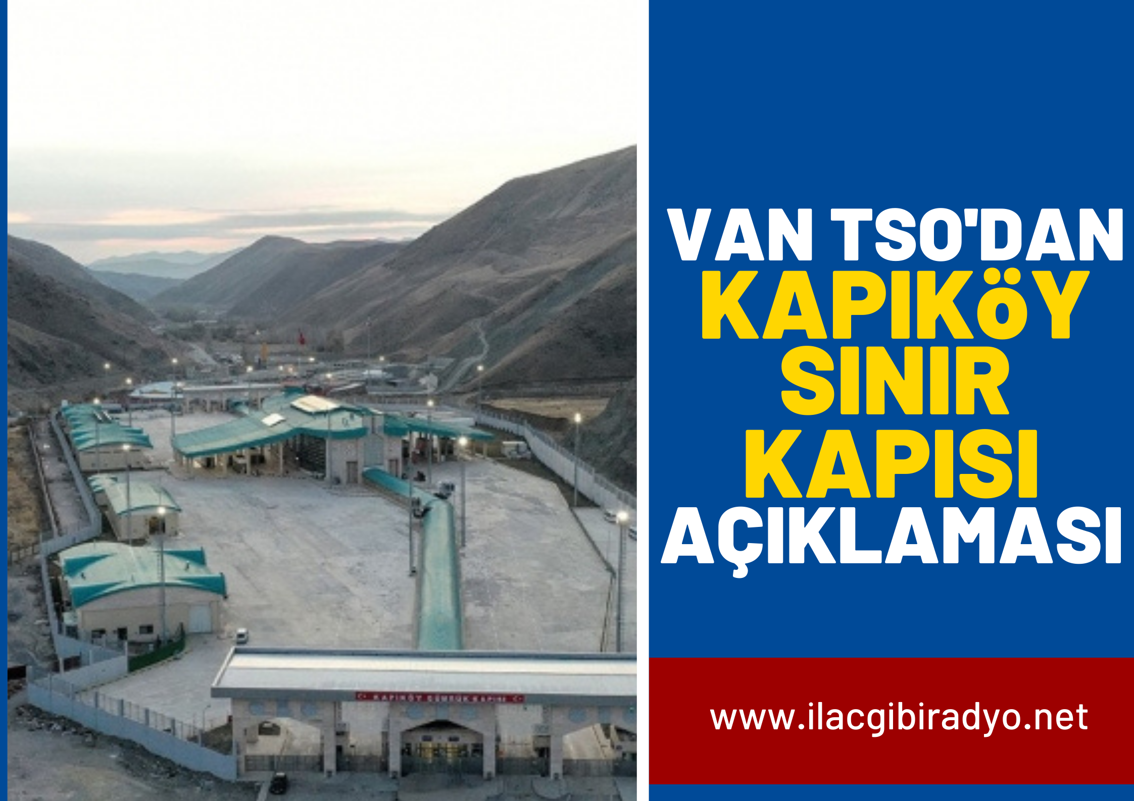 VAN TSO'dan Kapıköy Sınır kapısı açıklaması!