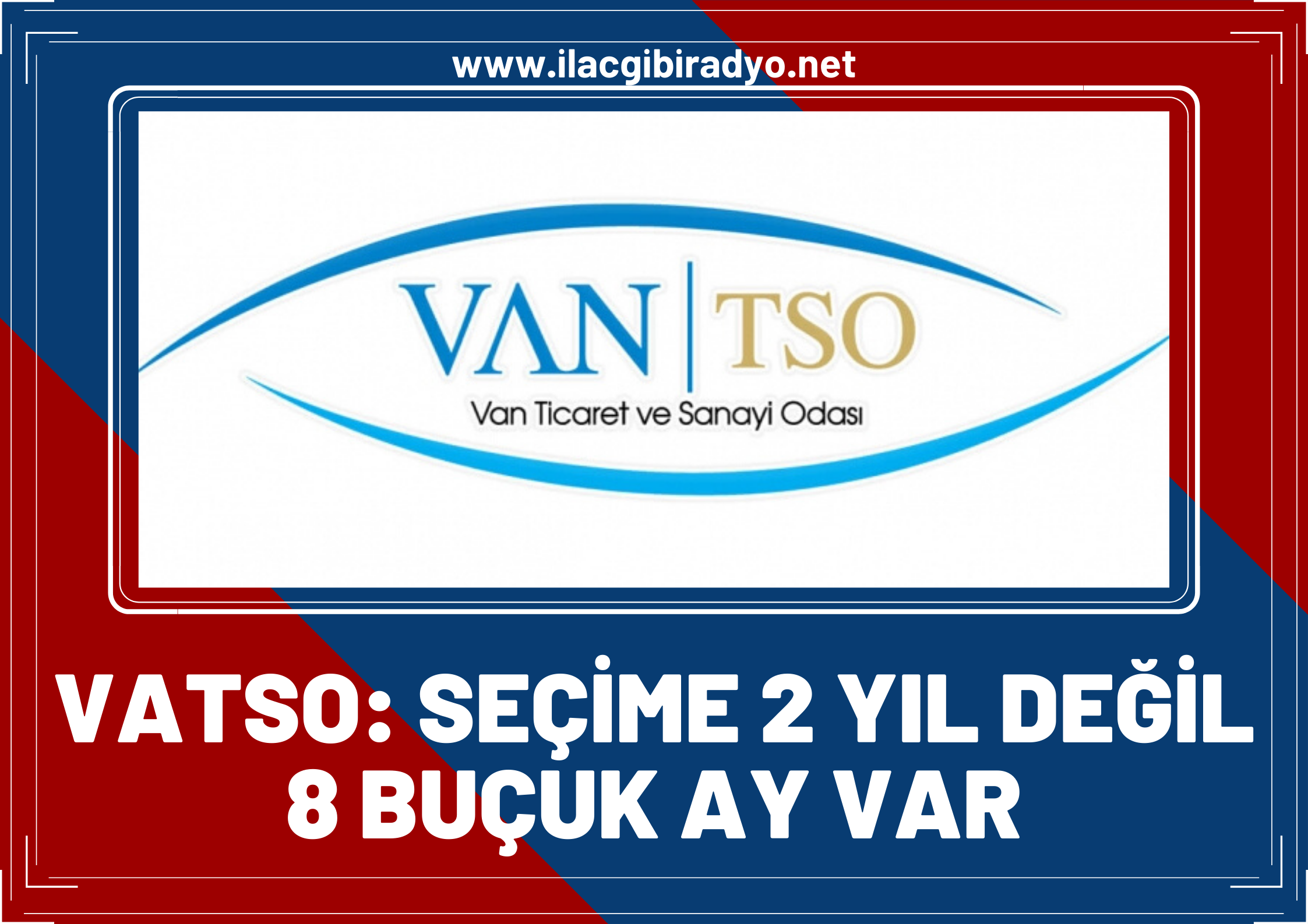 VATSO'dan VANTSO seçimleri ile ilgili açıklama