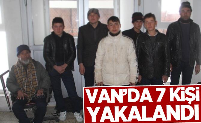 Van'da 7 kişi yakalandı