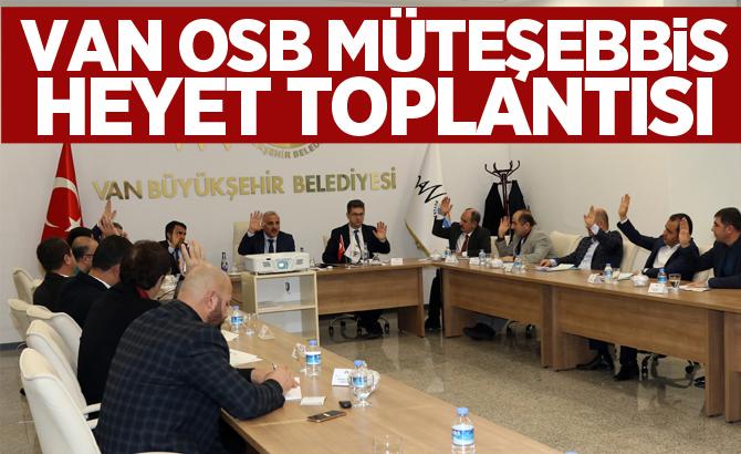 Van OSB Müteşebbis Heyet Toplantısı