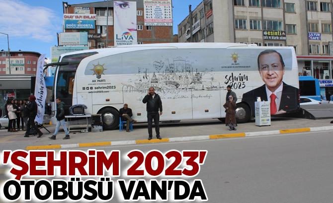 'Şehrim 2023' otobüsü Van'da
