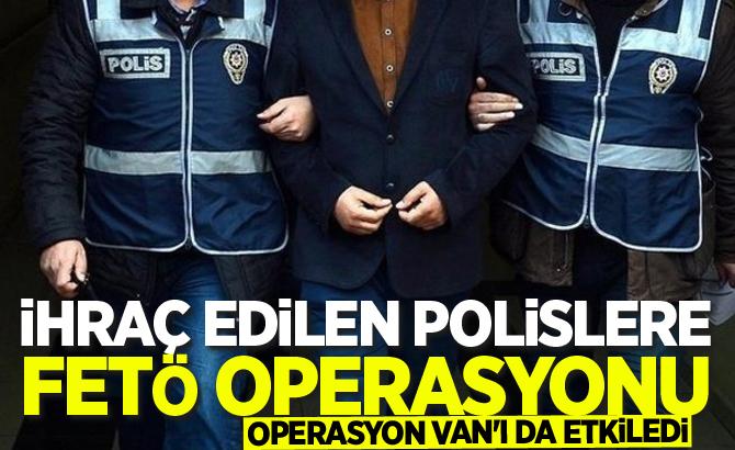 İhraç edilen polislere FETÖ operasyonu: 34 gözaltı