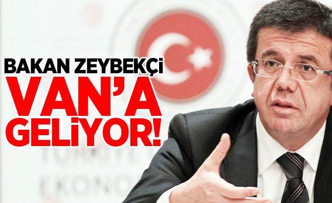 Ekonomi Bakanı Zeybekçi Van'a Geliyor