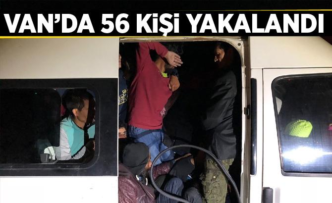 Van'da 56 kişi yakalandı!