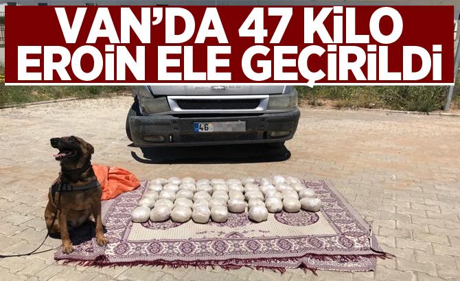 VAN'DA 47 KİLO EROİN ELE GEÇİRİLDİ