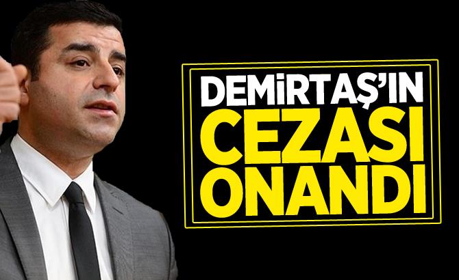 DEMİRTAŞ VE SIRRI SÜREYYA ÖNDER'İN CEZASI ONANDI!
