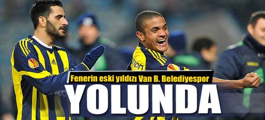 Fenerbahçeli eski yıldızı Van Büyükşehir Belediyespor yolunda