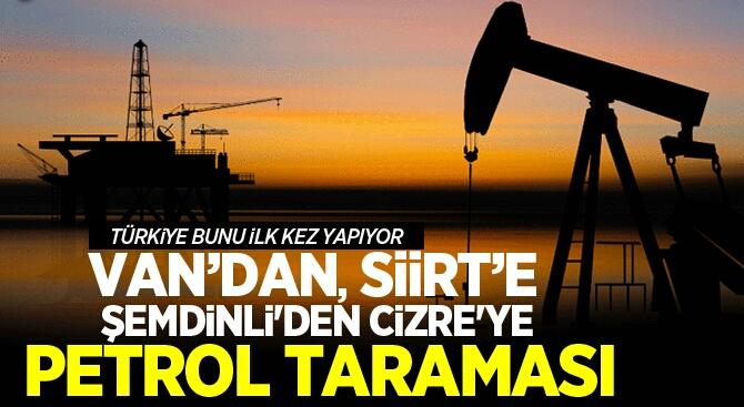 TÜRKİYE'DE PETROL ÇIKARMA SEFERBERLİĞİ BAŞLADI