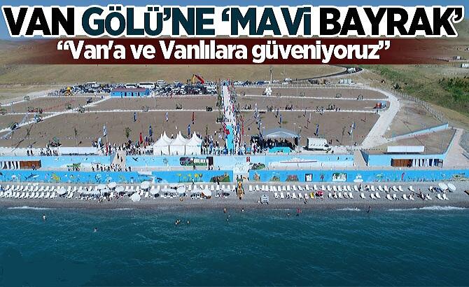 VAN GÖLÜ'NE 'MAVİ BAYRAK'