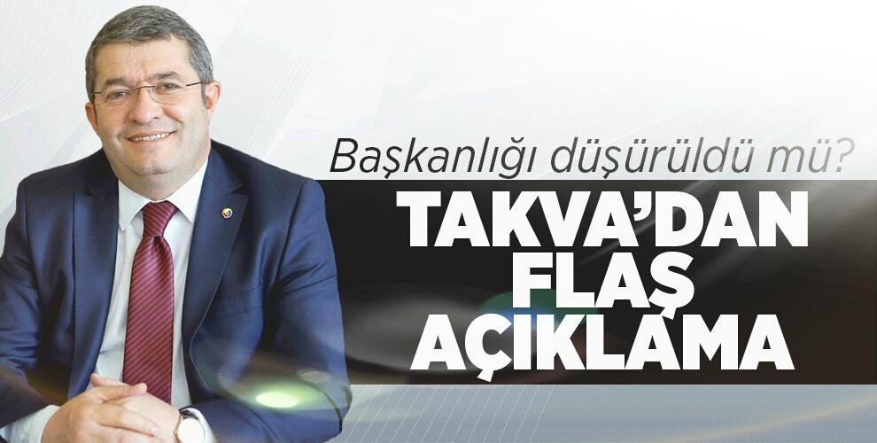 VAN TSO BAŞKANI TAKVA'DAN FLAŞ AÇIKLAMA
