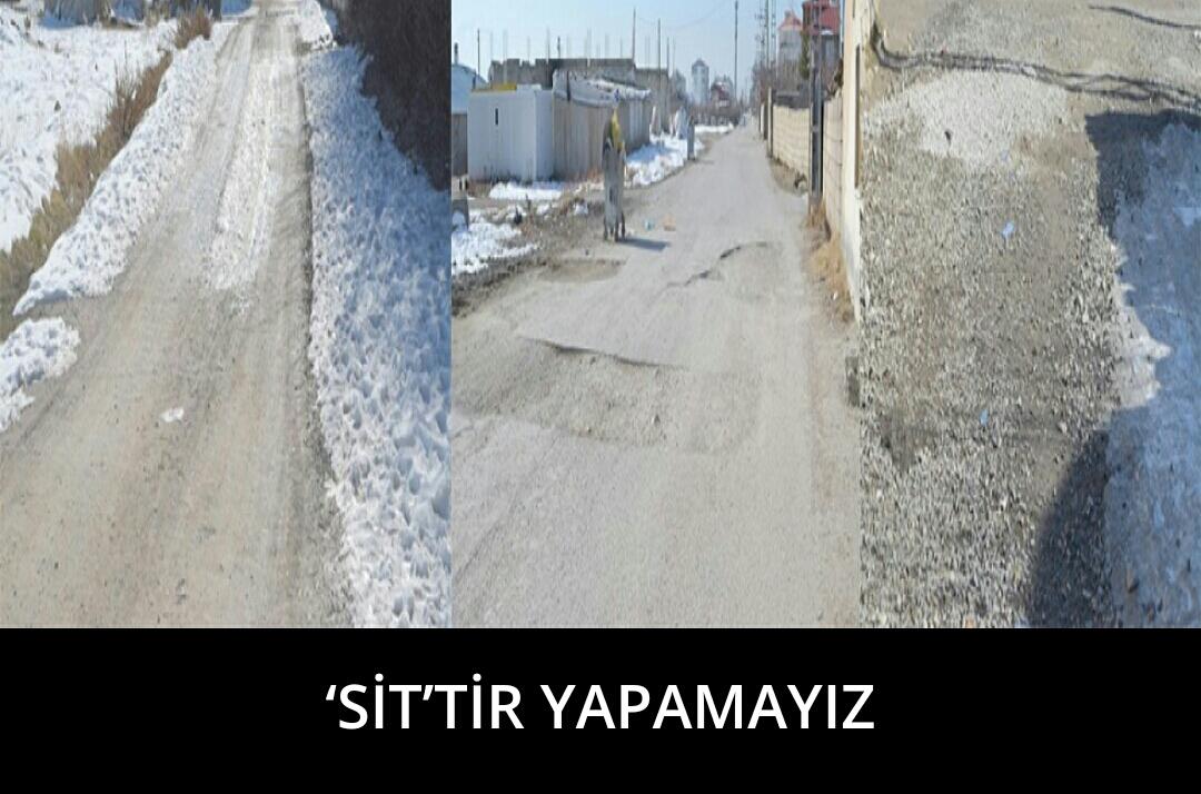 'SİT'TİR YAPAMAYIZ