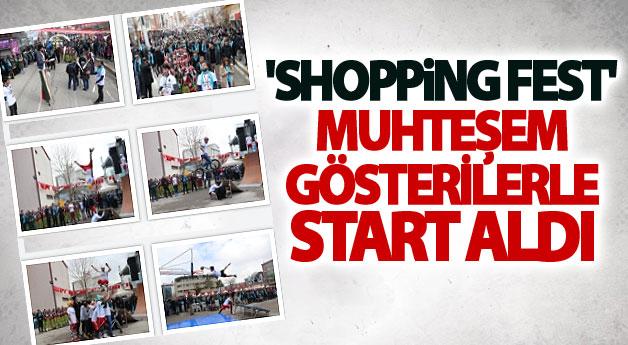 'Shopping Fest' muhteşem gösterilerle start aldı
