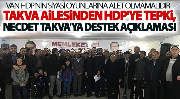Takva ailesinden HDP'ye tepki, Necdet Takva'ya destek açıklaması