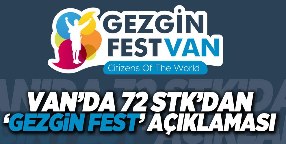 Van'da 72 STK'dan 'Gezgin Fest' açıklaması