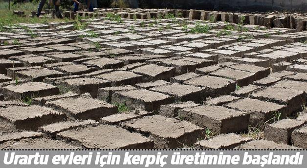 Urartu evleri için kerpiç üretimine başlandı