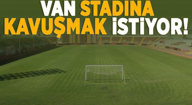 Van halkı Bakan Kasapoğlu'ndan stadyum müjdesi bekliyor!