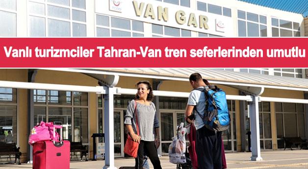 Vanlı turizmciler Tahran-Van tren seferlerinden umutlu
