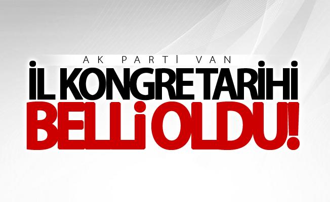 AK Parti Van il kongre tarih belli oldu! Cumhurbaşkanı da katılacak