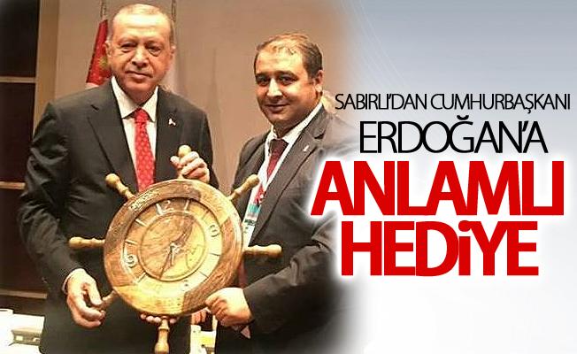 Cumali Sabırlı'dan Cumhurbaşkanı Erdoğan'a anlamlı hediye