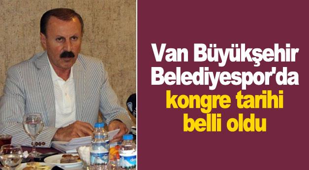 Van Büyükşehir Belediyespor'da kongre tarihi belli oldu