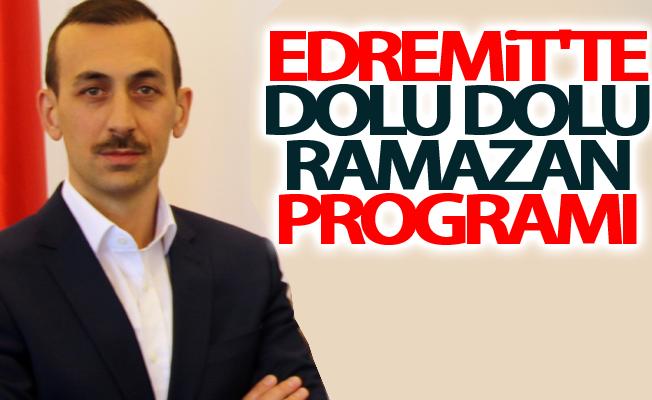 Edremit'te Dolu dolu Ramazan programı