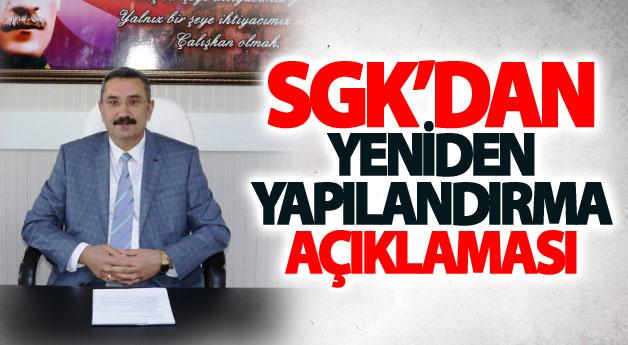 SGK'dan yeniden yapılandırma açıklaması