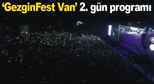 GezginFest Van İkinci gün programı