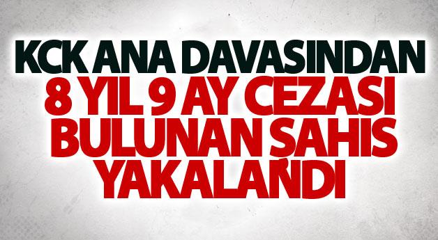 KCK ana davasından 8 yıl 9 ay cezası bulunan şahıs yakalandı