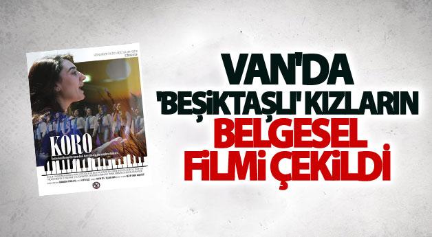 Van'da 'Beşiktaşlı' kızların belgesel filmi çekildi