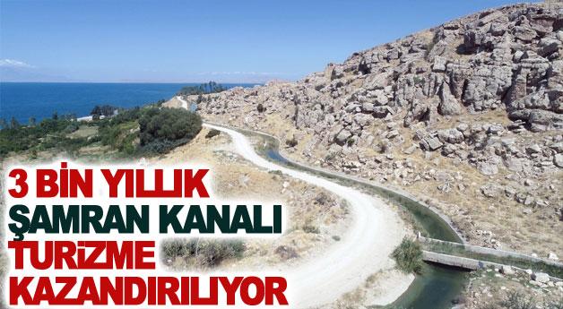 Üç bin yıllık Şamran Kanalı turizme kazandırılıyor