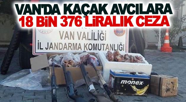 Van'da kaçak avcılara 18 bin 376 liralık ceza