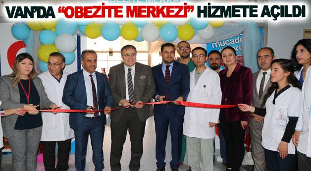 Van'da Obezite Merkezi hizmete açıldı