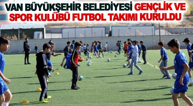 Van Büyükşehir Belediyesi Gençlik ve Spor Kulübü Futbol Takımı kuruldu