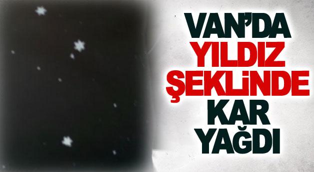 Van'da yıldız şeklinde kar yağdı