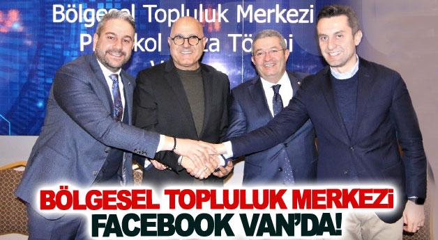 Bölgesel topluluk merkezi Facebook Van'da!