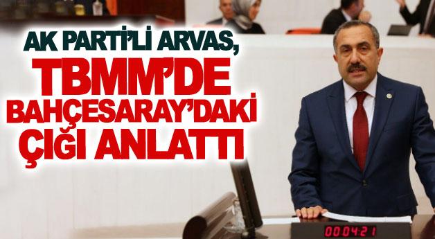 AK Parti'li Arvas, TBMM'de Bahçesaray'daki çığı anlattı