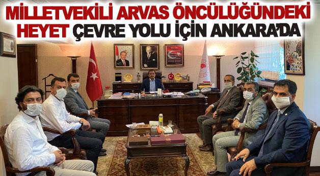 Milletvekili Arvas öncülüğündeki heyet çevre yolu için Ankara'da