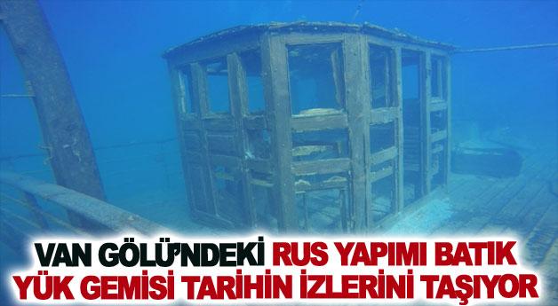 Van Gölü'ndeki Rus yapımı batık yük gemisi tarihin izlerini taşıyor
