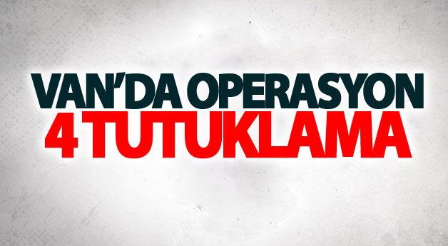 Van merkezli terör operasyonu: 4 tutuklama