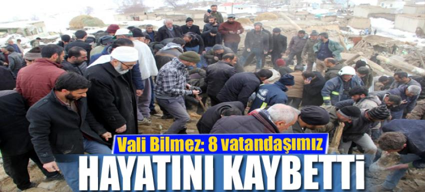 Vali Bilmez: 8 vatandaşımız hayatını kaybetti