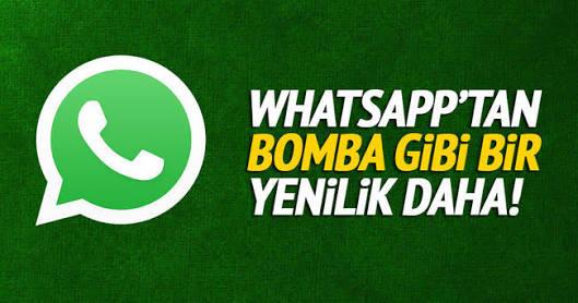WhatsApp'a yeni bir özellik daha geliyor
