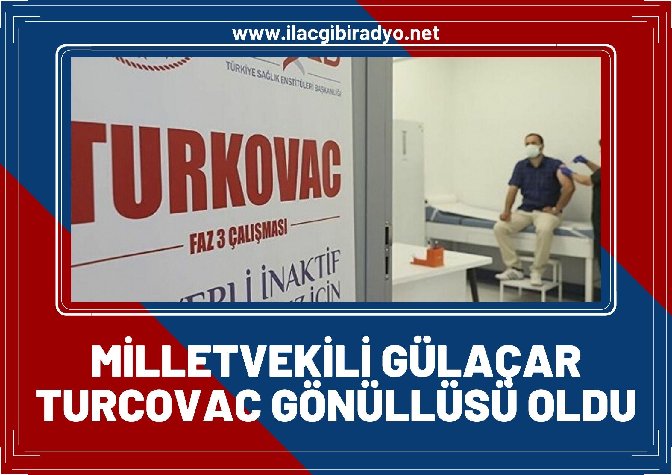 """Milletvekili Gülaçar, yerli aşı Turcovac gönüllüsü oldu! """"Vatandaşları aşıya davet etti"""""""