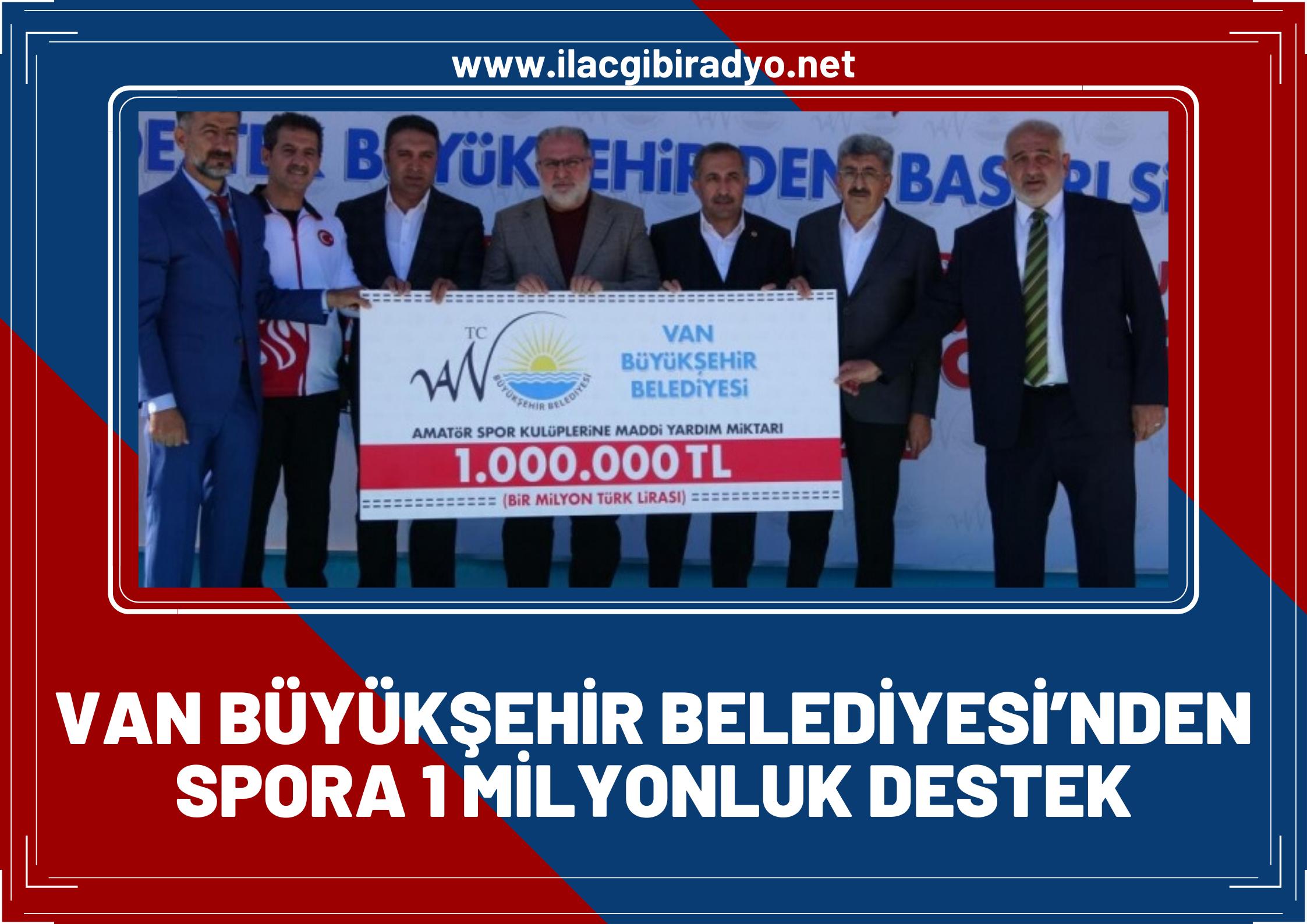 Van Büyükşehir Belediyesi'nden spora 1 milyonluk destek!