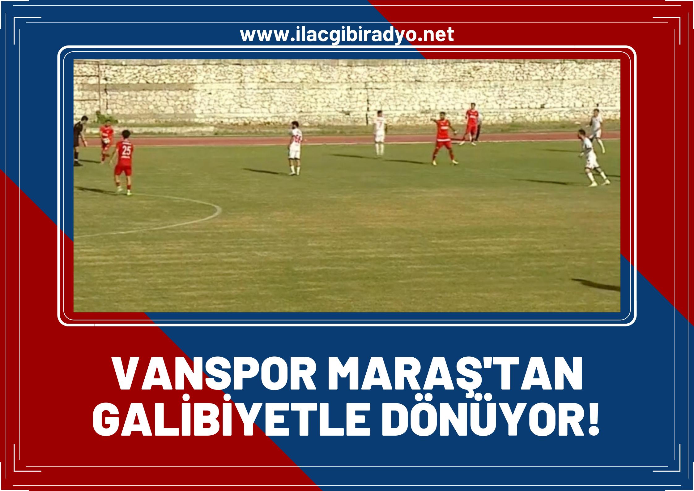 Vanspor Kahramanmaraş'tan 3 puanı 3 golle kaptı!