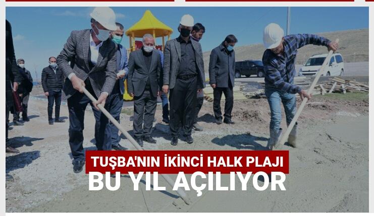 Tuşba'nın ikinci halk plajı açılıyor