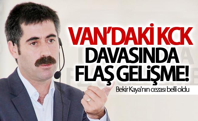 Van Büyükşehir Belediye eski Başkanı Bekir Kaya'nın cezası belli oldu