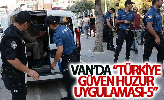 """Van'da """"Türkiye Güven Huzur Uygulaması-5"""""""