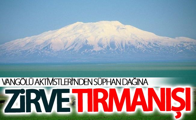 Vangölü Aktivistleri Süphan Dağı zirve tırmanışı gerçekleştirecek