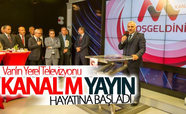 Van'ın yerel televizyonu Kanal M yayın hayatına başladı