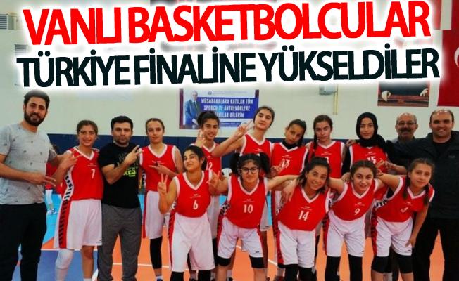 Vanlı basketbolcular Türkiye finaline yükseldiler